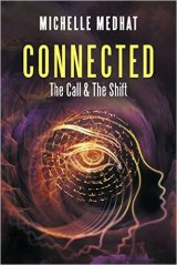 Connected: The Call & The Shift (Author's Cut)