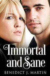 immortal and sane